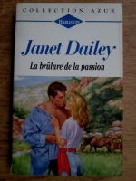 Janet Dailey - La brulure de la passion