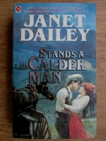 Janet Dailey - Stands a calder man