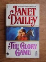 Janet Dailey - The glory game