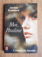Anticariat: Janine Boissard - Moi, Pauline