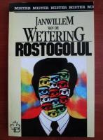 Anticariat: Janwillem Van de Wetering - Rostogolul