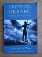 Anticariat: Japp van de Weg - Prezenta de spirit