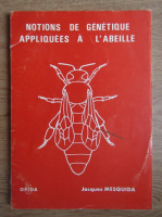 Jaques Mesquida - Notions de genetique appliquees a l'abeille
