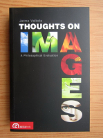 Anticariat: Jarmo Valkola - Thoughts on images. A philosophical evaluation