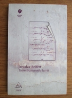 Jaroslav Seifert - Toate frumusetile lumii