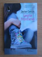 Anticariat: Javier Cercas - Legile frontierei