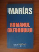 Anticariat: Javier Marias - Romanul Oxfordului (Cotidianul)