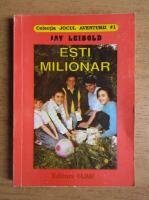 Anticariat: Jay Leibold - Esti milionar