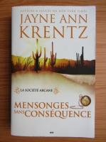 Anticariat: Jayne Ann Krentz - La societe Arcane, volumul 2. Mensonges sans consequence