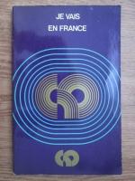 Je vais en France