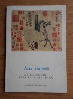 Jean A. Keim - Arta chineza de la origini pana la epoca T'ang