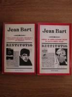 Jean Bart - Jurnal de bord. Datorii uitate in Delta peste Ocean/ Schite marine din lumea porturilor Europolis. Insemnari si amintiri de periodice (2 volume)