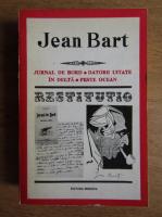 Anticariat: Jean Bart - Jurnal de bord. Datorii uitate in Delta. Peste ocean (volumul 1)