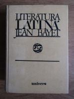 Anticariat: Jean Bayet - Literatura latina