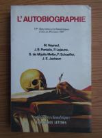 Anticariat: Jean Bertrand Pontalis - L`autobiographie