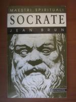Jean Brun - Socrate (colectia Maestri Spirituali)