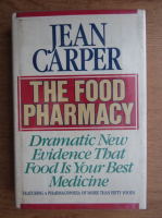 Anticariat: Jean Carper - The food pharmacy