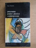 Jean Cassou - Panorama artelor plastice contemporane (volumul 1)