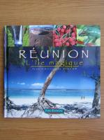 Jean Christophe Villon - Reunion. L'ile magique