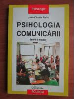 Anticariat: Jean Claude Abric - Psihologia comunicarii