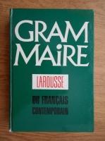 Jean Claude Chevalier - Gramaire larousse du francais contemporain