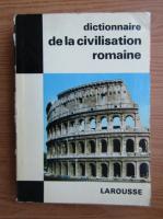 Jean Claude Fredouille - Dictionnaire de la civilisation romaine