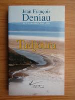 Anticariat: Jean Francois Deniau - Tadjoura
