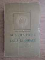 Jean Galtier - Sub ocupatie si dupa eliberare (1947)