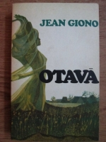 Anticariat: Jean Giono - Otava