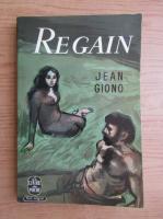Anticariat: Jean Giono - Regain