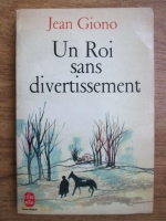 Anticariat: Jean Giono - Un roi sans divertissement