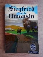 Anticariat: Jean Giraudoux - Siegfried et le Limousin