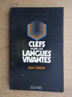 Anticariat: Jean Guenot - Clefs pour les langues vivantes
