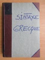 Anticariat: Jean Humbert - Syntaxe grecque