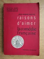 Anticariat: Jean Jacques Gautier - La comedie francaise