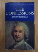 Jean Jacques Rousseau - The Confessions
