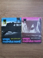 Jean Leroy Guyo - Vraja marelui Nord (2 volume)