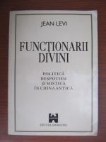 Anticariat: Jean Levi - Functionarii divini