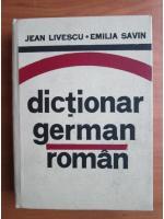 Jean Livescu, Emilia Savin - Dictionar German-Roman
