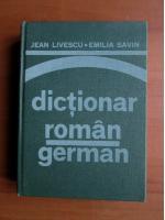 Anticariat: Jean Livescu, Emilia Savin - Dictionar Roman-German