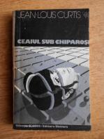 Jean Louis Curtis - Ceaiul sub chiparosi