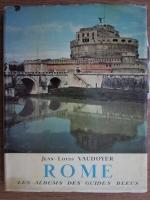 Anticariat: Jean-Louis Vaudoyer - Rome. Les albums des guides bleus
