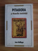 Anticariat: Jean Mallinger - Pitagora si Misteriile Antichitatii