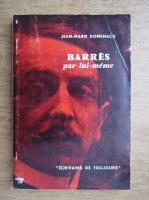 Jean Marie Domenach - Barres par lui-meme