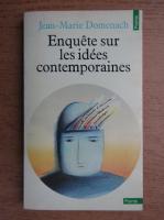 Jean Marie Domenach - Enquete sur les idees contemporaines