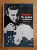 Jean Marigny - Vampires, The World of the Undead