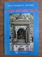 Jean Marques Riviere - La umbra manastirilor tibetane