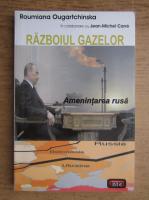 Jean Michel Carre - Razboiul gazelor
