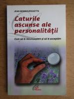 Anticariat: Jean Monbourquette - Laturile ascunse ale personalitatii