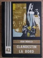 Jean Nedelcu - Clandestin la bord
